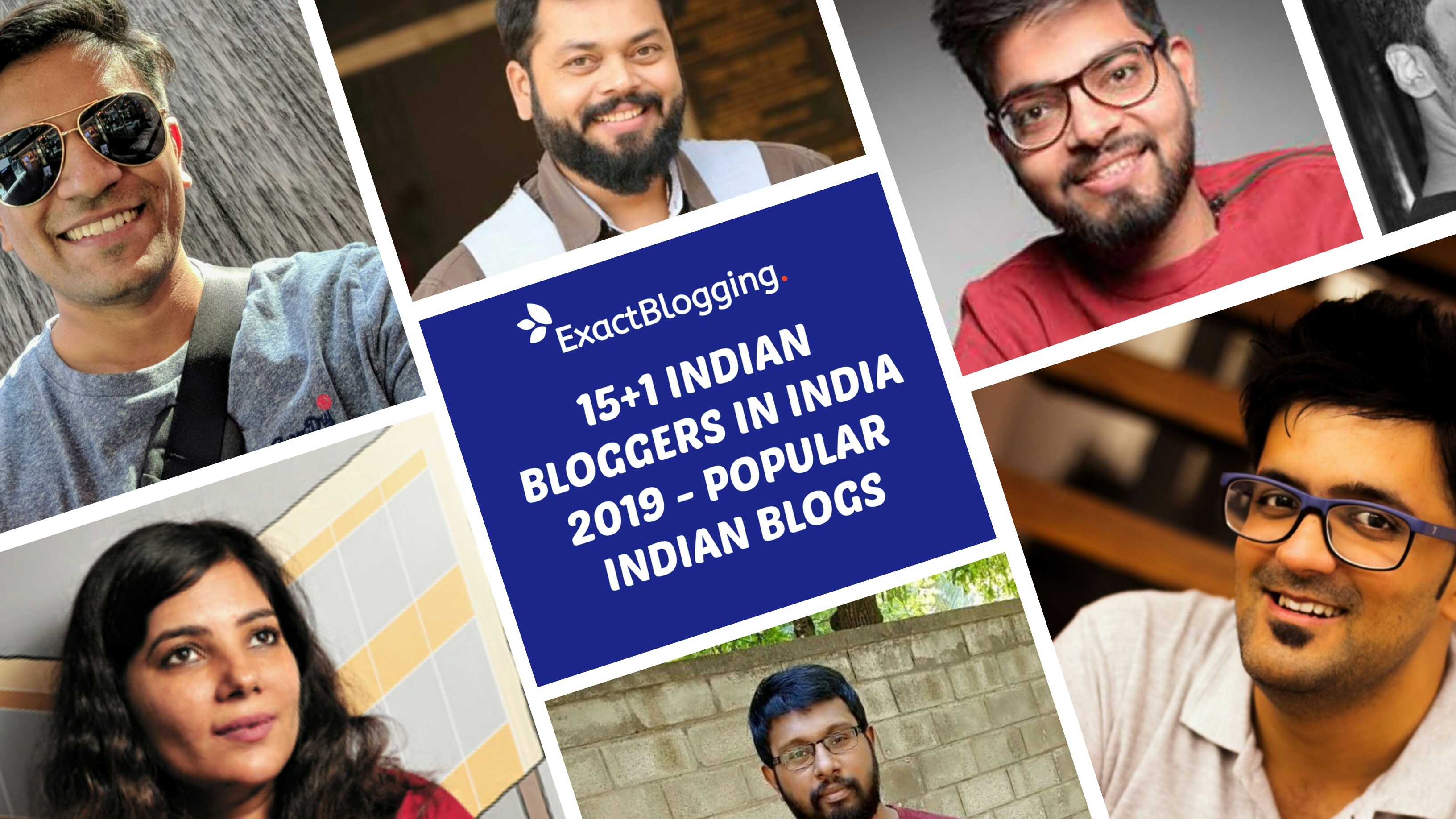 15+1 Top Indian Bloggers List – Popular Blogs In 2019