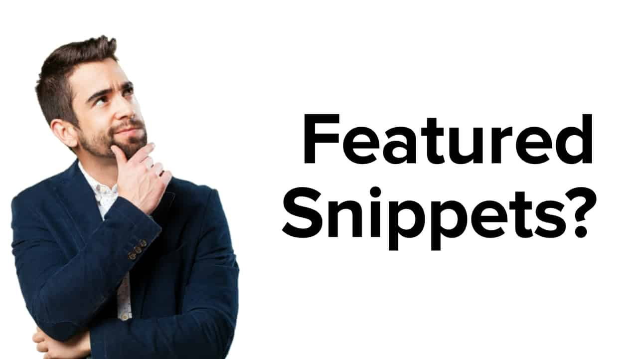 How to Optimize for Google's Featured Snippets in 2019?