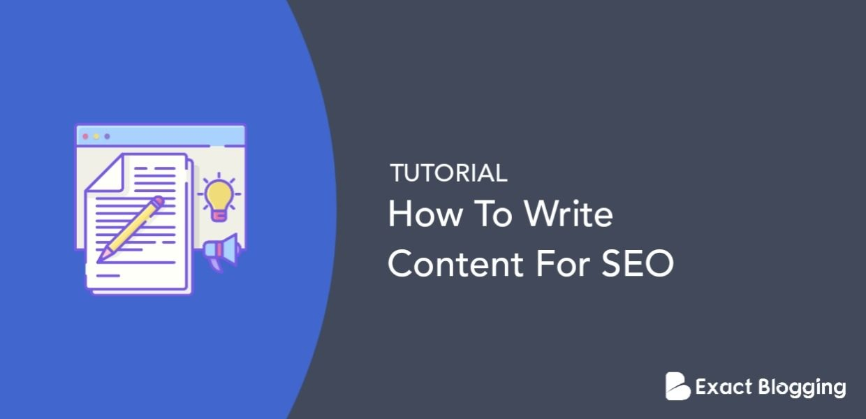 How To Write Content For SEO In 2020