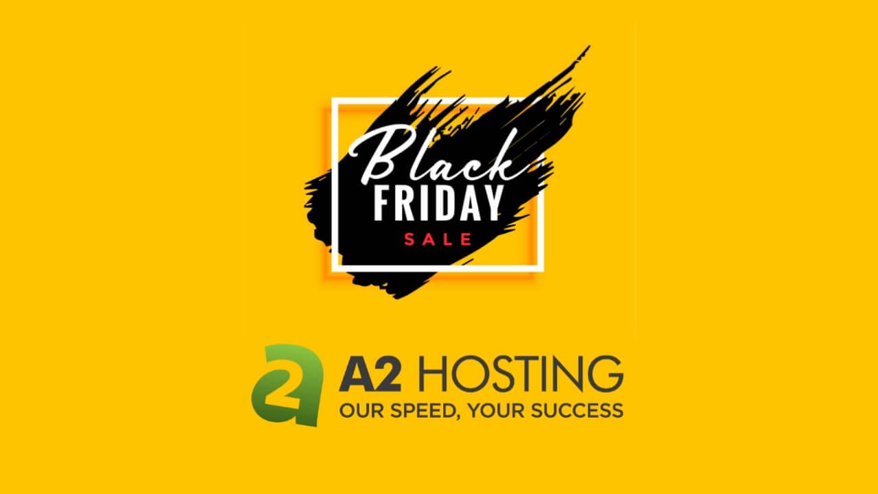 A2 Hosting Black Friday Sale 2020